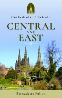 Cathedrals of Britain: Central and East | Book Review