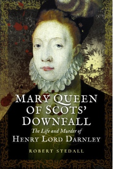 Mary, Queen of Scots Downfall | Book Review